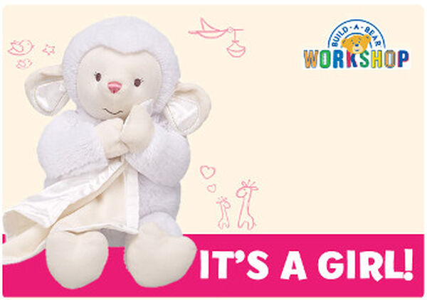 It's a girl! Celebrate the beary exciting news with an E-Gift Card to Build-A-Bear Workshop!